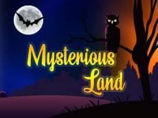 MYSTERIOUS LAND